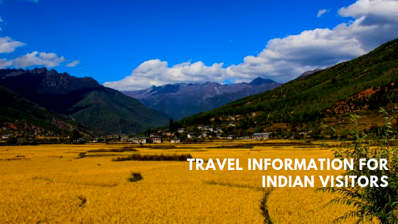 TRAVEL INFORMATION FOR INDIAN VISITORS