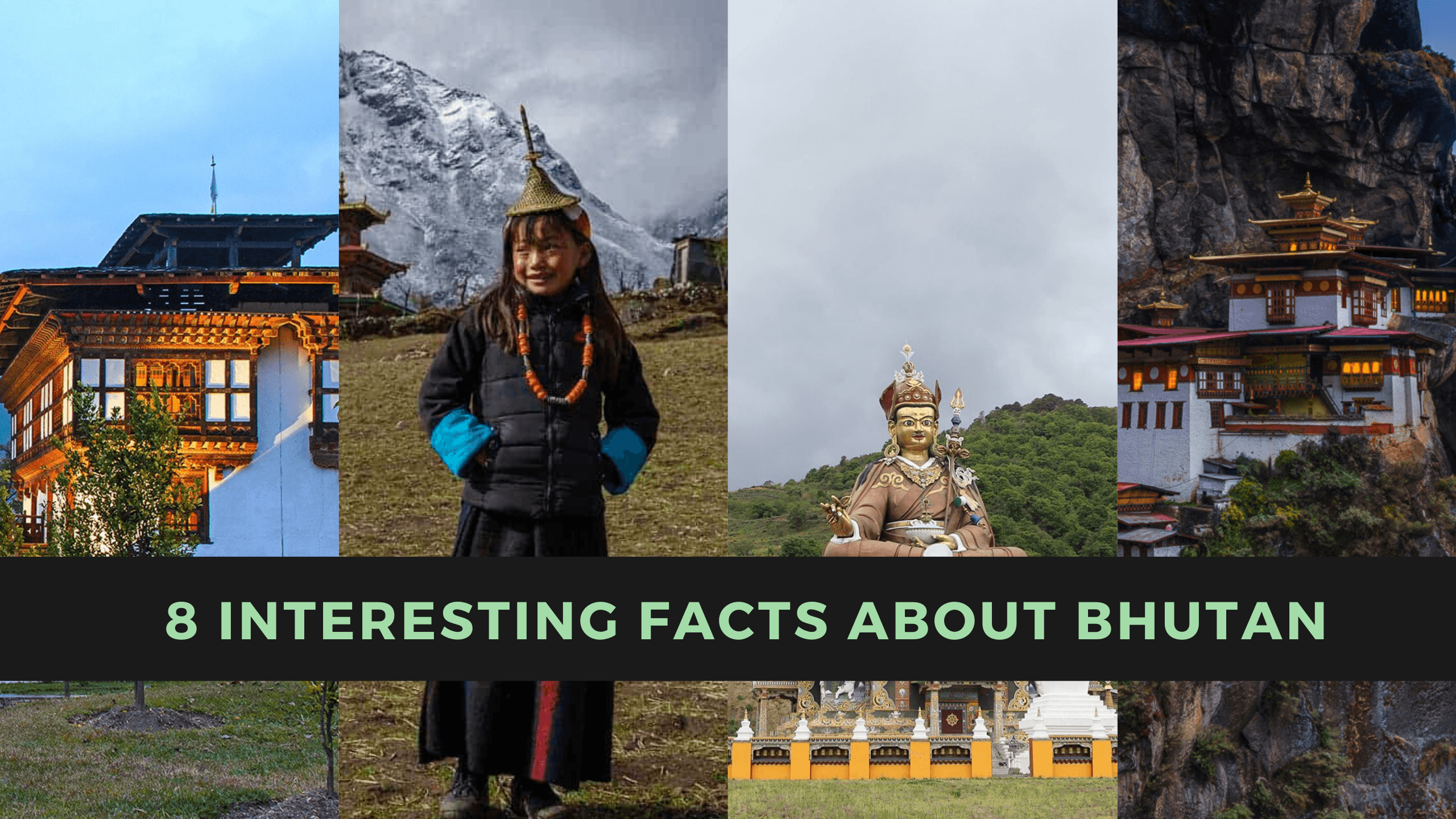 8 Interesting Facts About Bhutan