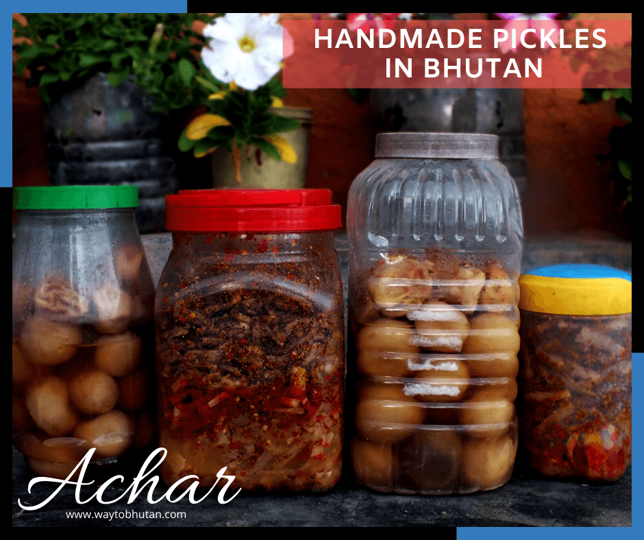 Handmade pickles in Bhutan